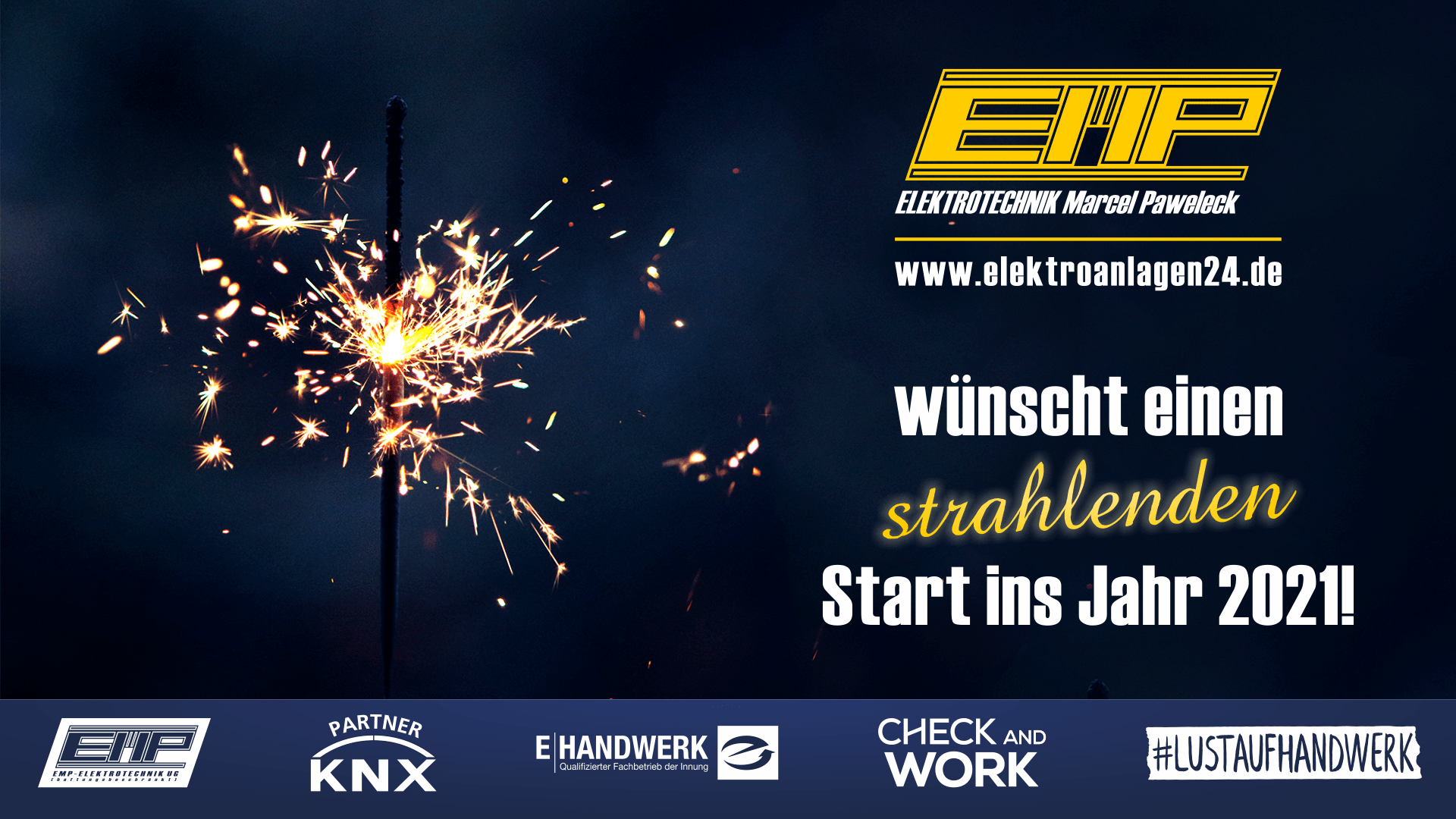 Wir wünschen Ihnen ein neues, spannendes, gesundes und erfolgreiches Jahr 2021 ... www.elektroanlagen24.de
